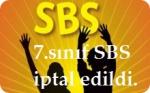 7. s�n�f SBS'nin Y�r�tmesi Durduruldu